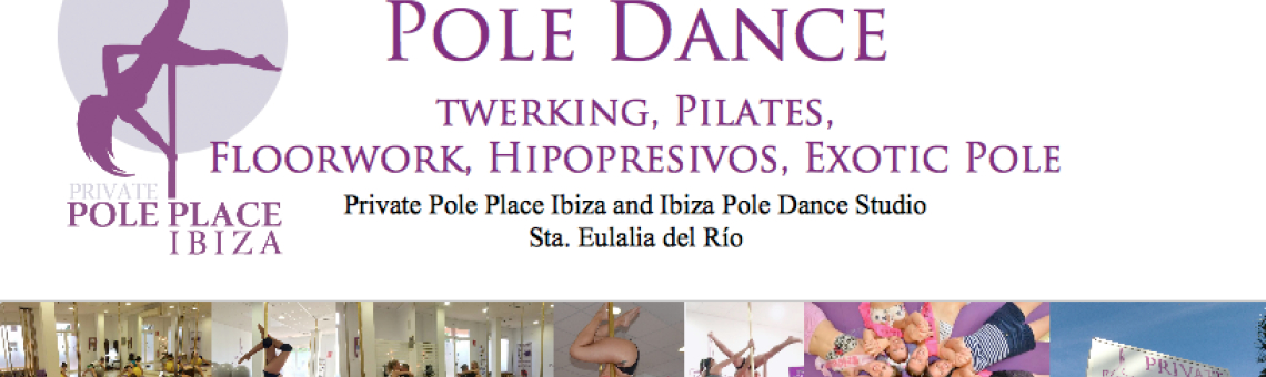 Private Pole Place Ibiza