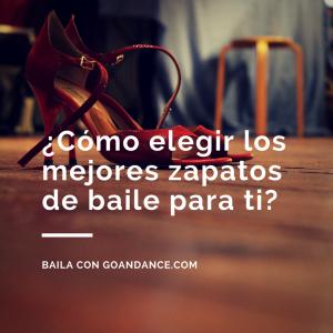 Consejos blog de go dance - Zapateria para ti ...
