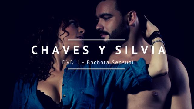 DVD 1 - Bachata con Chaves y Silvia