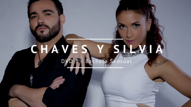 DVD 3 - Bachata con Chaves y Silvia