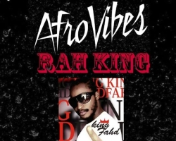 AfroVibes Party #3 feat, Rah King