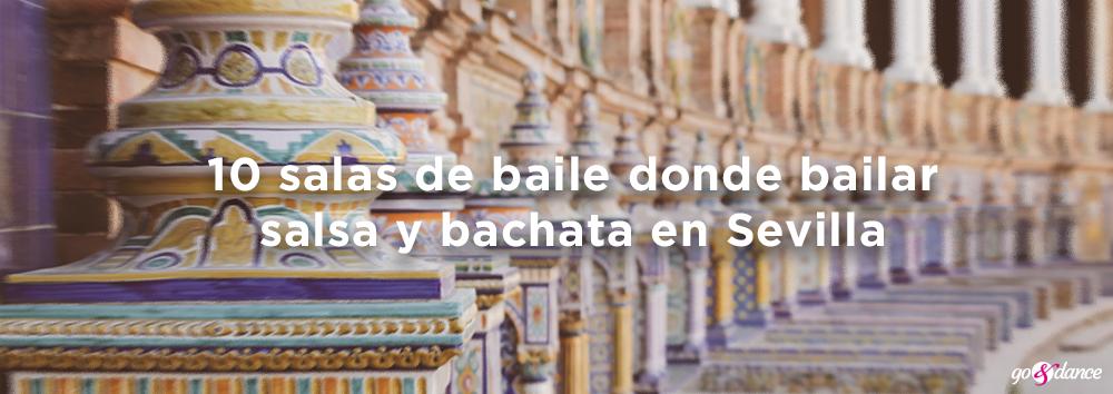 10 lugares donde bailar salsa bachata sevilla